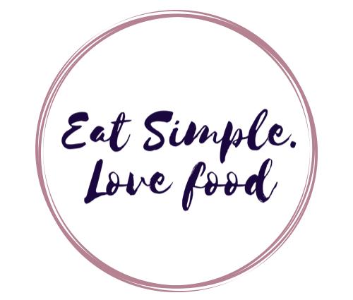 Eat simple. Love food.